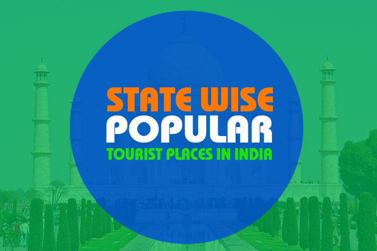 State Wise Popular Tourist Places in India