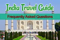 India Travel Guide – Frequently Asked Questions